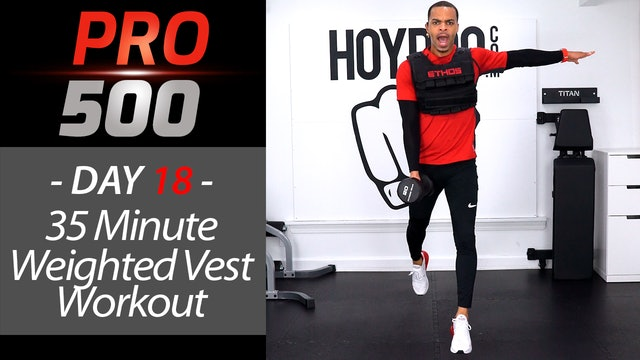 35 Minute BRUTAL Weighted Vest Workout - PRO 500 #18