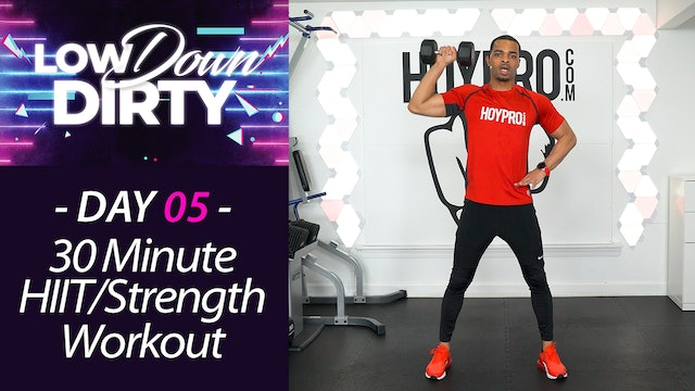 30 Minute TONE - Total Body HIIT & Strength Workout - Low Down #05