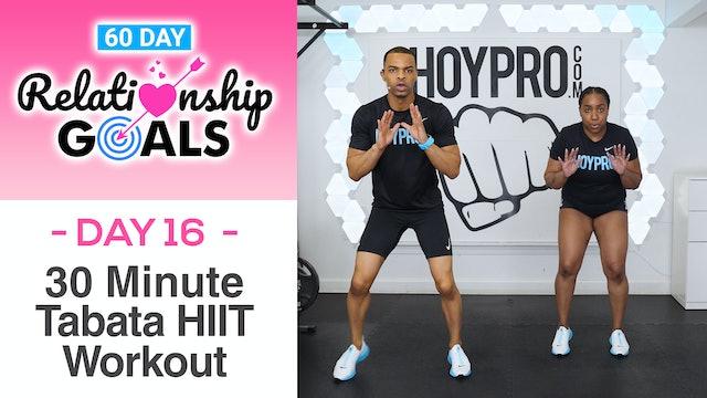 30 Minute EXCITEMENT Tabata HIIT Workout - Relationship Goals #16