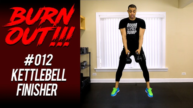 Burnout #012 - Kettlebell Legs Finisher