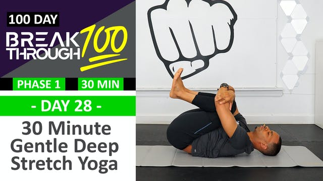 #28 - 30 Minute Gentle Deep Yoga Stre...