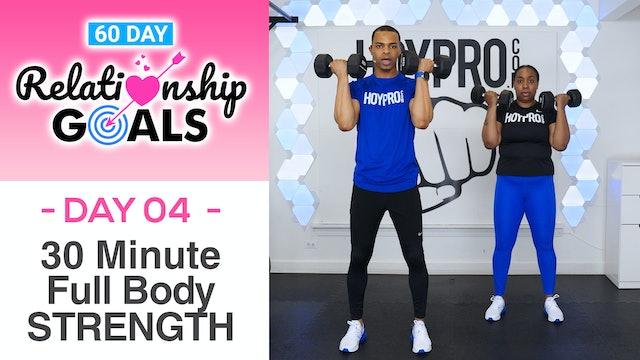 30 Minute STRENGTH Full Body Dumbbell Workout - Relationship Goals #04