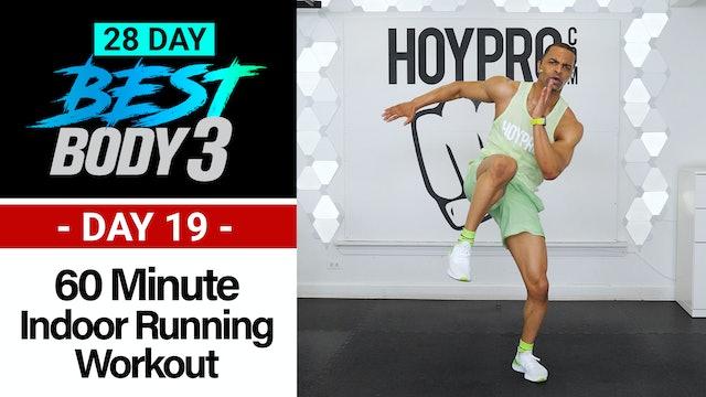 60 Minute Indoor Running Cardio Workout + Abs - Best Body 3 #19