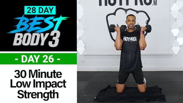 30 Minute Low Impact Strength + Abs Workout - Best Body 3 #26