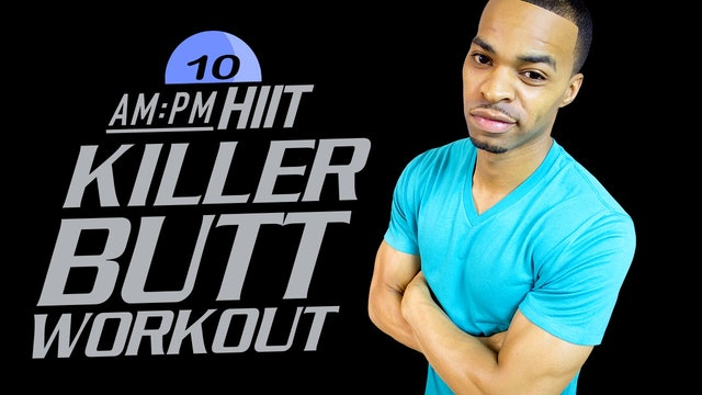 10PM - 30 Minute Mat-Only Butt, Hips,& Thighs Workout - AM/PM HIIT