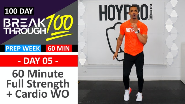 #05 - 60 Minute Low High Strength & Cardio Workout  - Breakthrough100