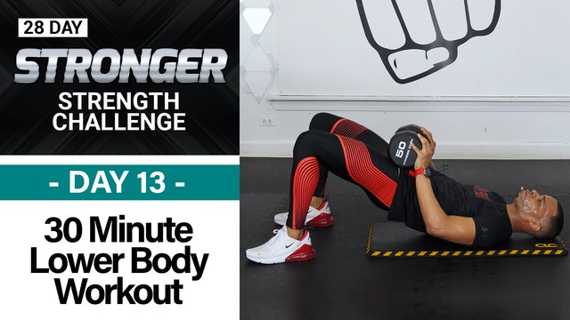 30 Minute Lower Body Explosive Strength Workout - STRONGER #13
