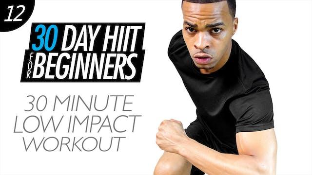 Beginners #12 - 30 Minute Low Impact Cardio HIIT
