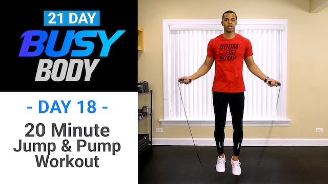 20 Minute Jump & Pump HIIT Workout - Busy Body #18