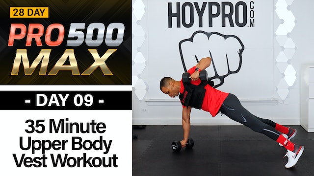 35 Minute Upper Body Pump w/ Weighted Vest - PRO 500 MAX #09