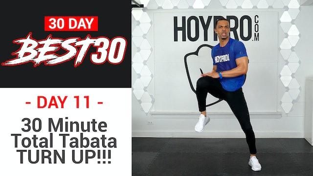 30 Minute Total Tabata TURN UP!!! - Best30 #11
