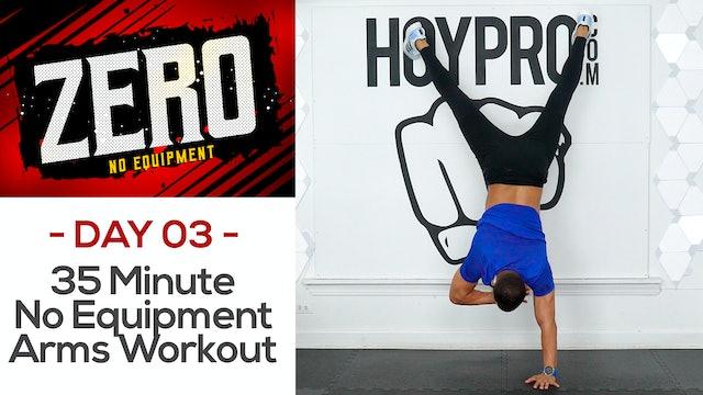 35 Minute No Equipment Upper Body Workout - ZERO #03