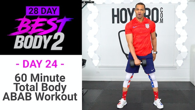 60 Minute Full Body ABAB Hybrid Workout - Best Body 2 #24