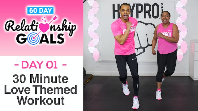 30 Minute LOVE Themed Full Body Workout - Relationship Goals #01