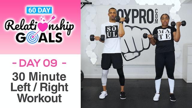 30 Minute EQUALITY Left Side Right Side Workout - Relationship Goals #09