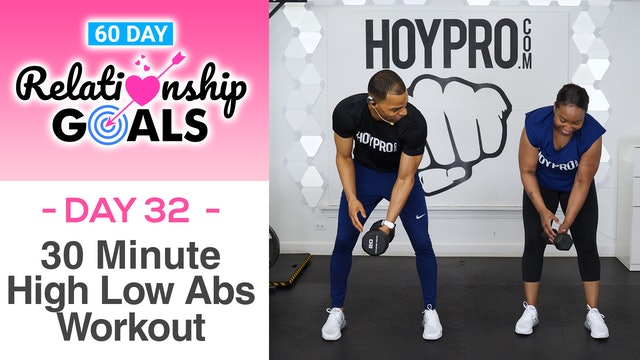 30 Minute ATTENTION Hi-Low Abs Workout - Relationship Goals #32