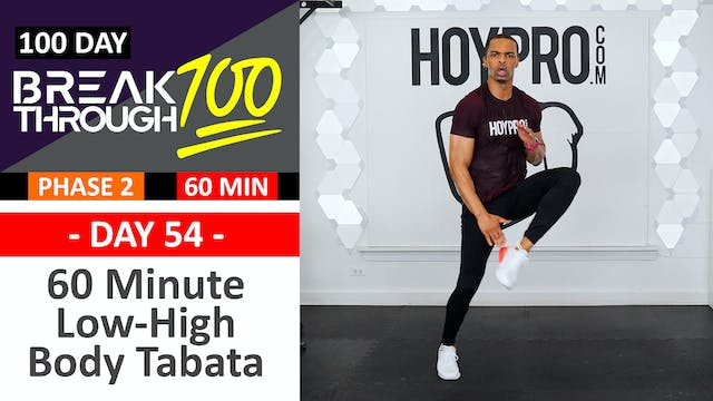 #54 - 60 Minute Low Impact High Impact Bodyweight Tabata + Abs - Breakthrough100
