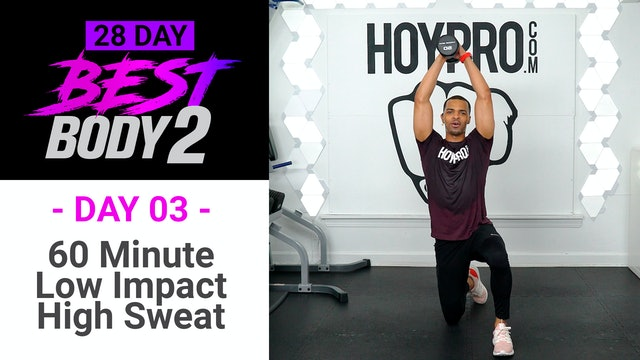 60 Minute Low Impact High Sweat Workout + Abs - Best Body 2 #03