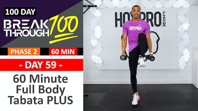 #59 - 60 Minute Full Body Tabata PLUS + Abs Workout - Breakthrough100