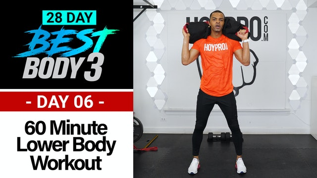 60 Minute Lower Body Strength & Holds Workout - Best Body 3 #06