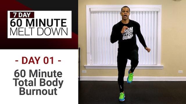 60 Minute Total Body Burnout - Melt Down #01