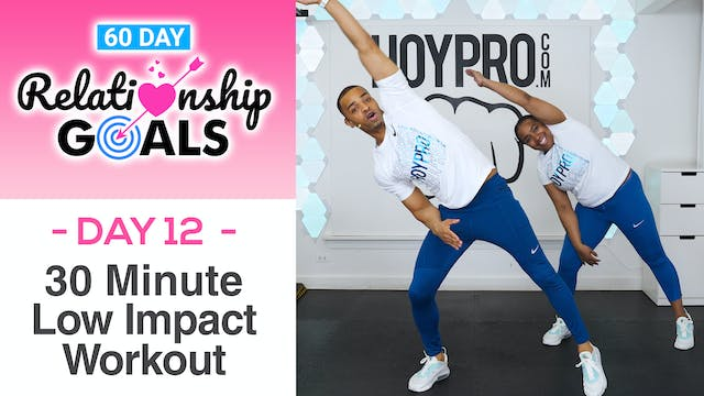 30 Minute PATIENCE Low Impact Full Body Workout - Relationship Goals #12