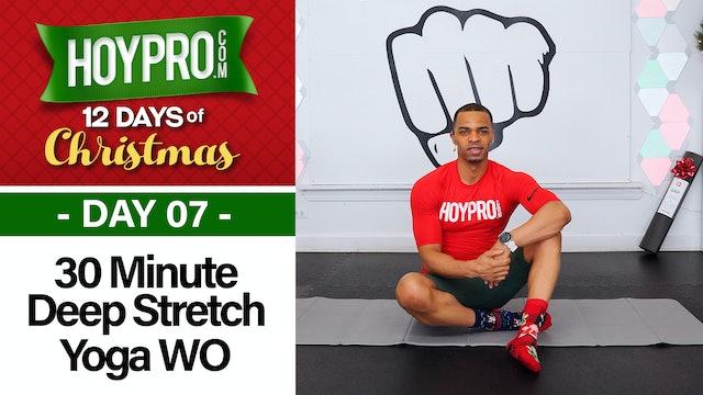 30 Minute Deep Stretch Yoga Ho-Ho-Holds Workout - 12 Days of Christmas #07
