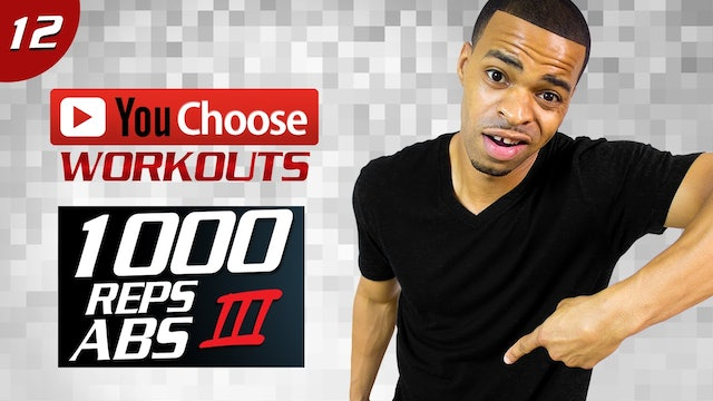 You Choose #12: 40 Minute 1000 Rep Abs 03: Bodyweight + Dumbbells Six Pack