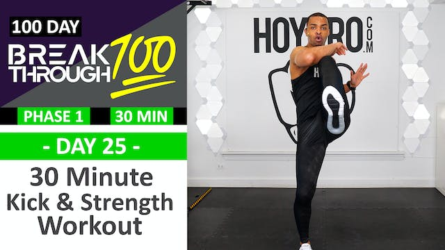 #25 - 30 Minute Kick & Strength Showd...
