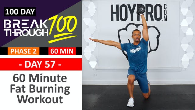 #57 - 60 Minute Full Body PUSH Fat Burning Workout - Breakthrough100