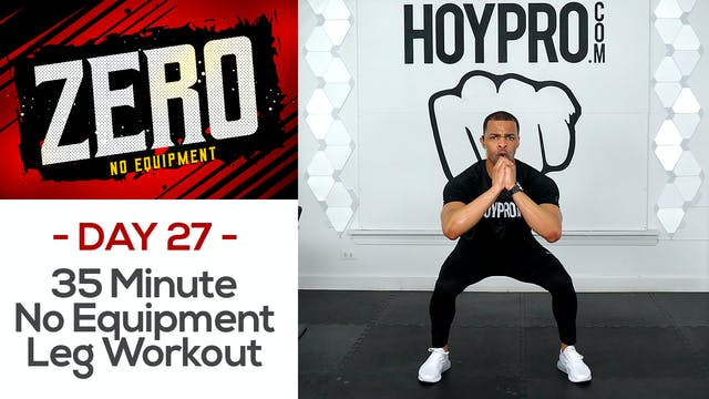 35 Minute No Equipment Lower Body Workout - ZERO #27