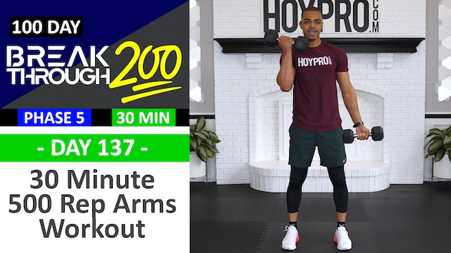#137 - 30 Minute 500 Rep Upper Body Workout - Breakthrough200