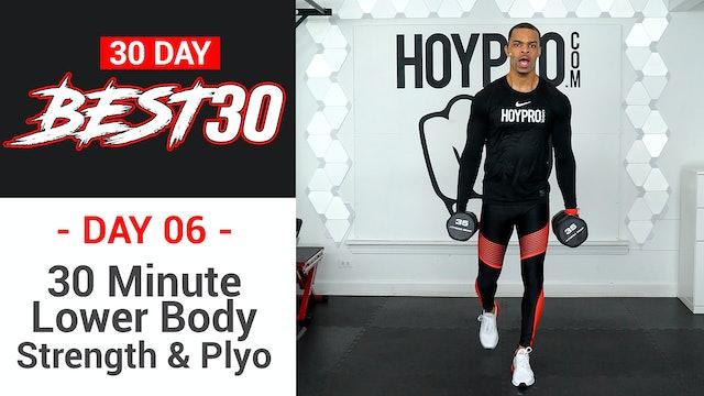 30 Minute Lower Body Strength Sweat & Plyo - Best30 #06