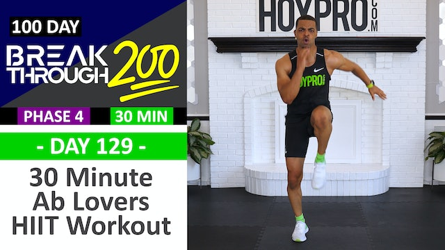 #129 - 30 Minute SIX-PACK Hybrid HIIT Workout for Ab Lovers - Breakthrough200