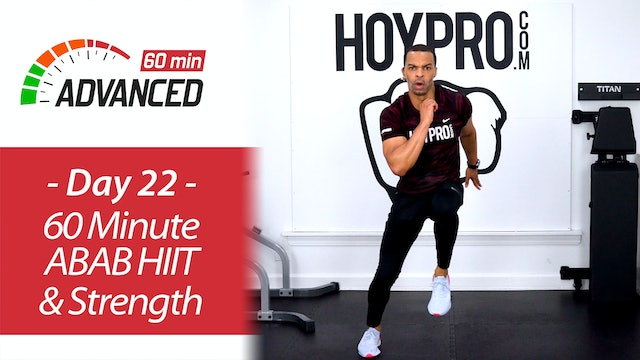 60 Minute Advanced ABAB HIIT & Strength Workout - Advanced 60 #22