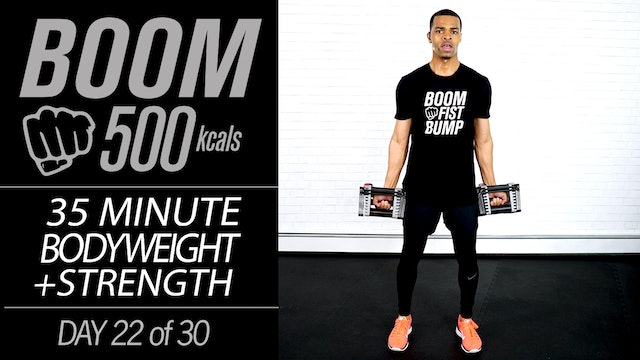 BOOM #22 - 35 Minute Cardio & Strength Workout