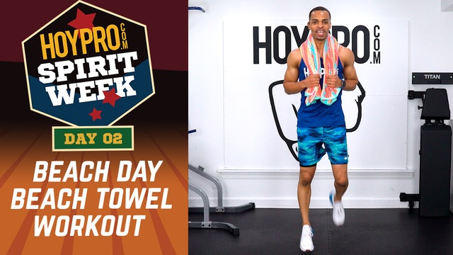 Day 02 - Beach Day - 30 Minute Beach Towel Workout - Spirit Week #01