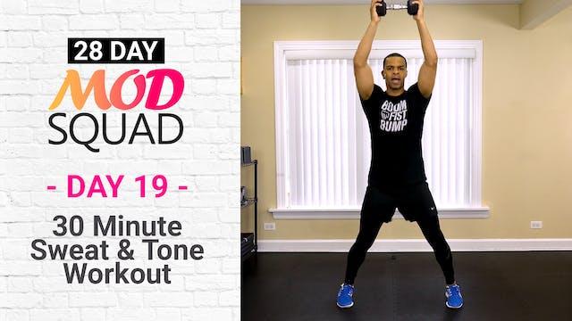 30 Minute Sweat & Tone - Mod Squad #19