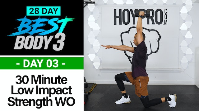30 Minute Low Impact Strength Workout + Abs - Best Body 3 #03