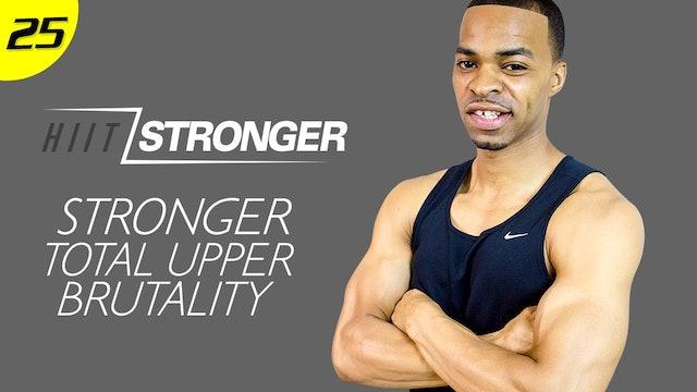 25 - 30 Minute STRONGER Upper Body Strength