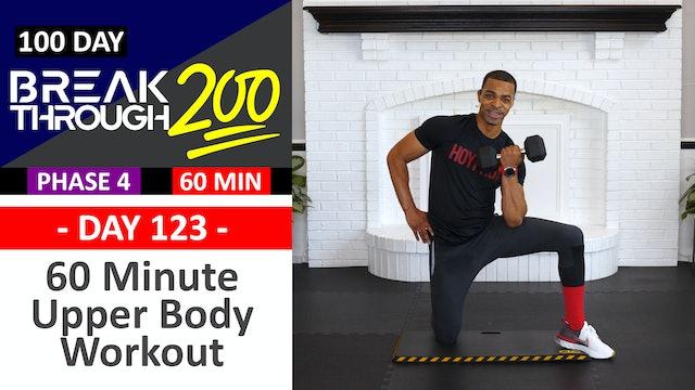 #123 - 60 Minute Advanced Upper Workout - Breakthrough200