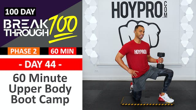 #44 - 60 Minute Upper Body Boot Camp - Breakthrough100