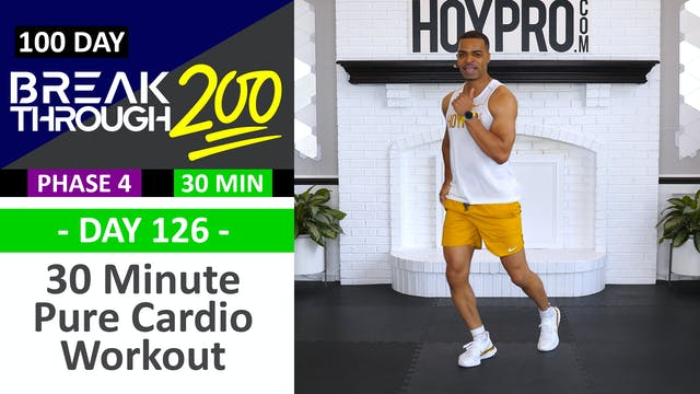 #126 - 30 Minute Pure Cardio Sweat Fe...