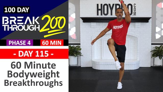 #115 - 60 Minute Bodyweight Breakthroughs - Breakthrough200
