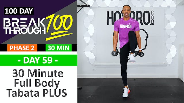 #59 - 30 Minute Full Body Tabata PLUS...