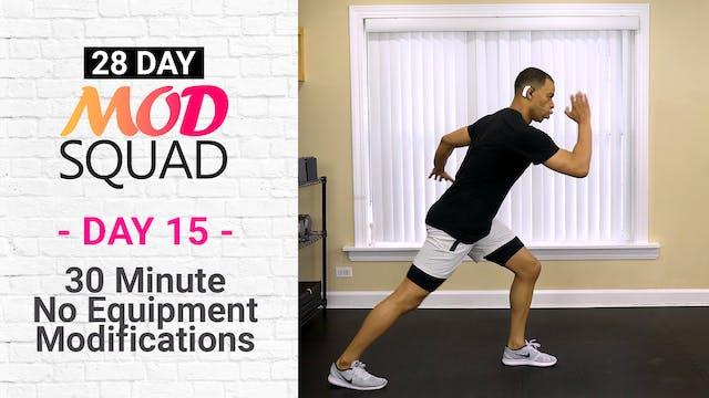 30 Minute No Equipment Mods - Mod Squad #15