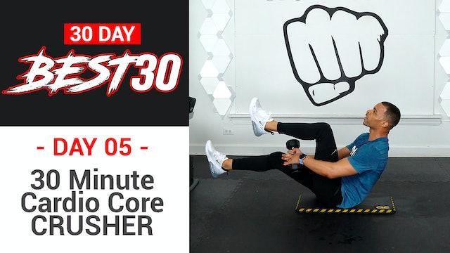 30 Minute Cardio Core CRUSHER - Best30 #05