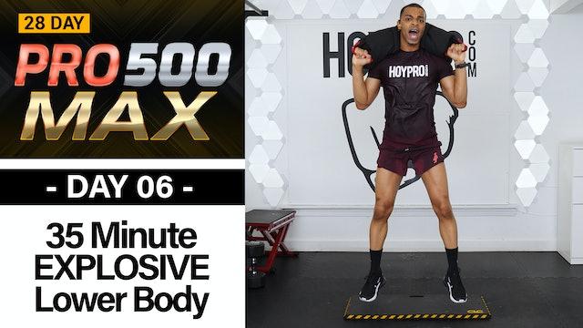 35 Minute EXPLOSIVE Lower Body Plyo Strength & Sculpt - PRO 500 MAX #06