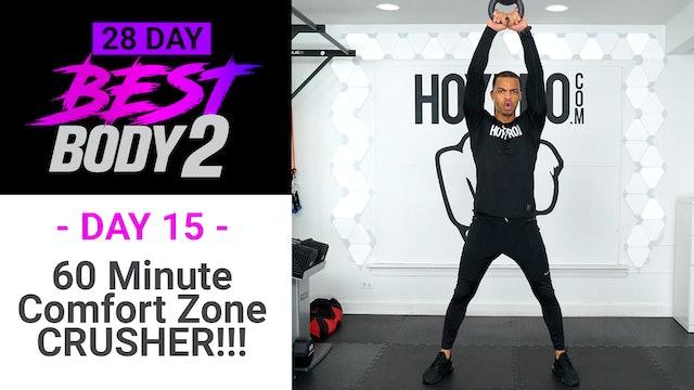 60 Minute Comfort Zone CRUSHER - Best Body 2 #15