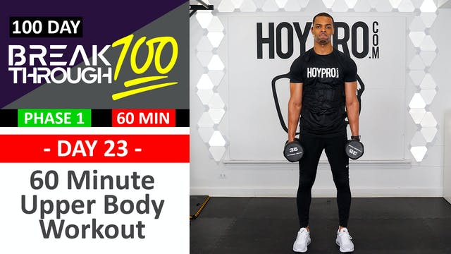 #23 - 60 Minute No Repeat Upper Body Workout - Breakthrough100
